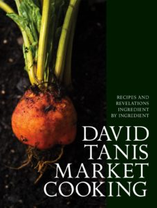 COVER. David Tanis Market Cooking_1200